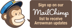 sign up on our mailchimp list to receive arrowmen updates